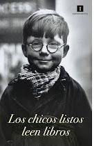 LOS CHICOS LISTOS LEEN...