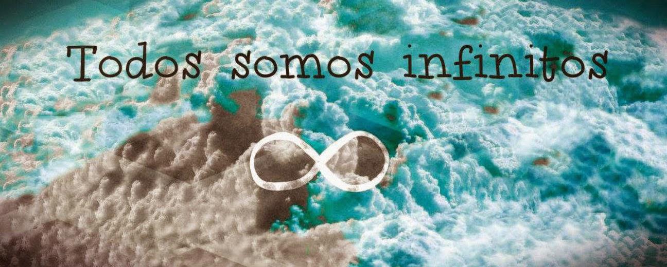 Todos somos infinitos...