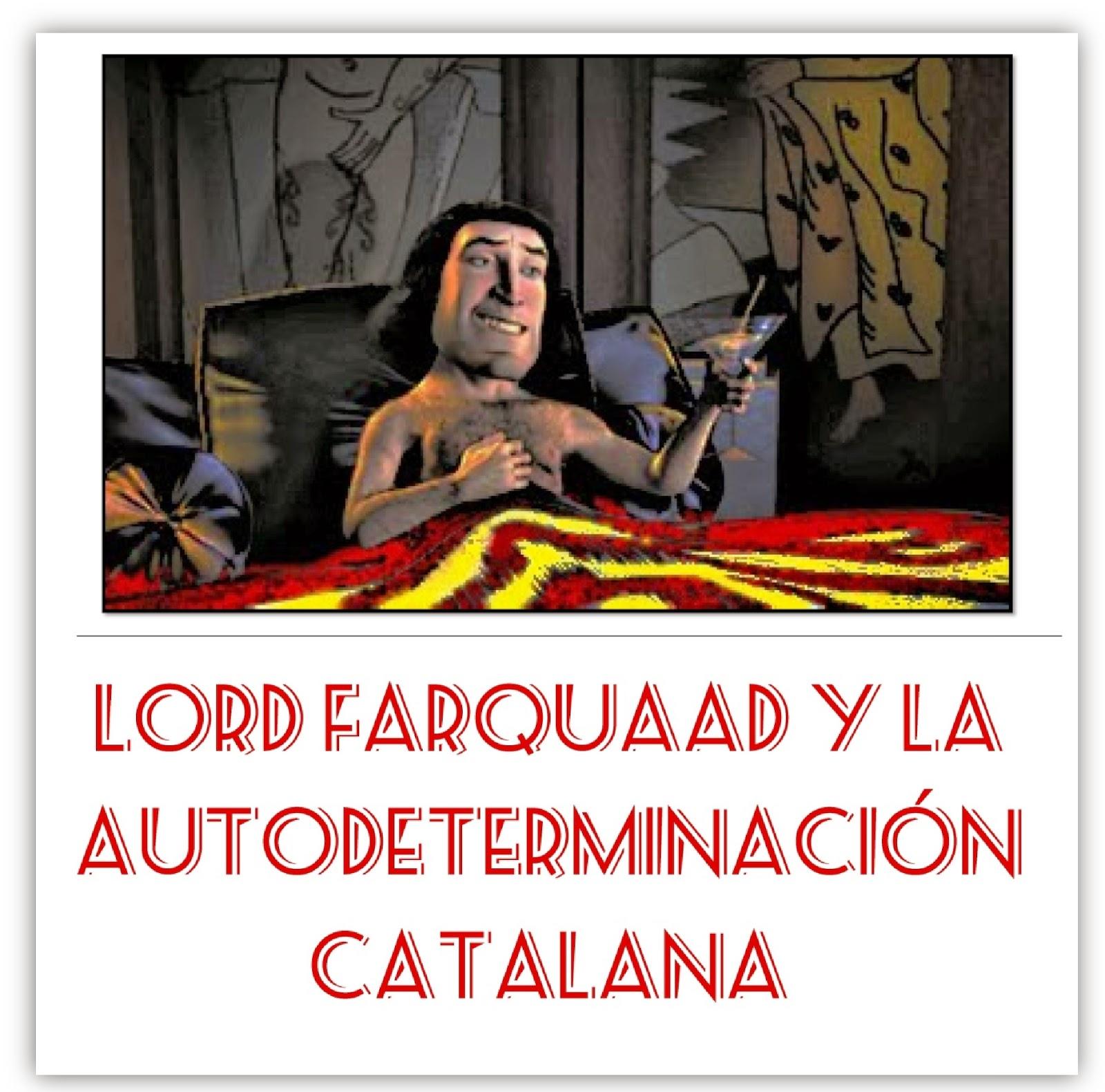 http://unalatadegalletas.blogspot.com.es/2014/01/lord-farquaad-y-la-autodeterminacion.html