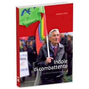 """Gaetano Toro, """"Indole di combattente - Incontro con Giovanni Rampogna"""", Edizioni L'Omino Rosso"""