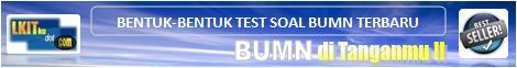 Bentuk Test Soal BUMN