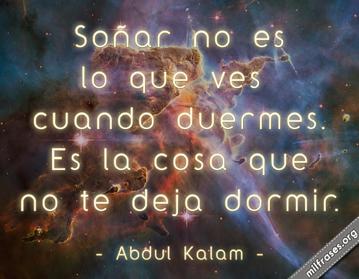 frases de Abdul Kalam, ex-presidente de India.