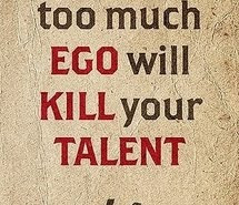 Ego Quotes Quotes on EGO