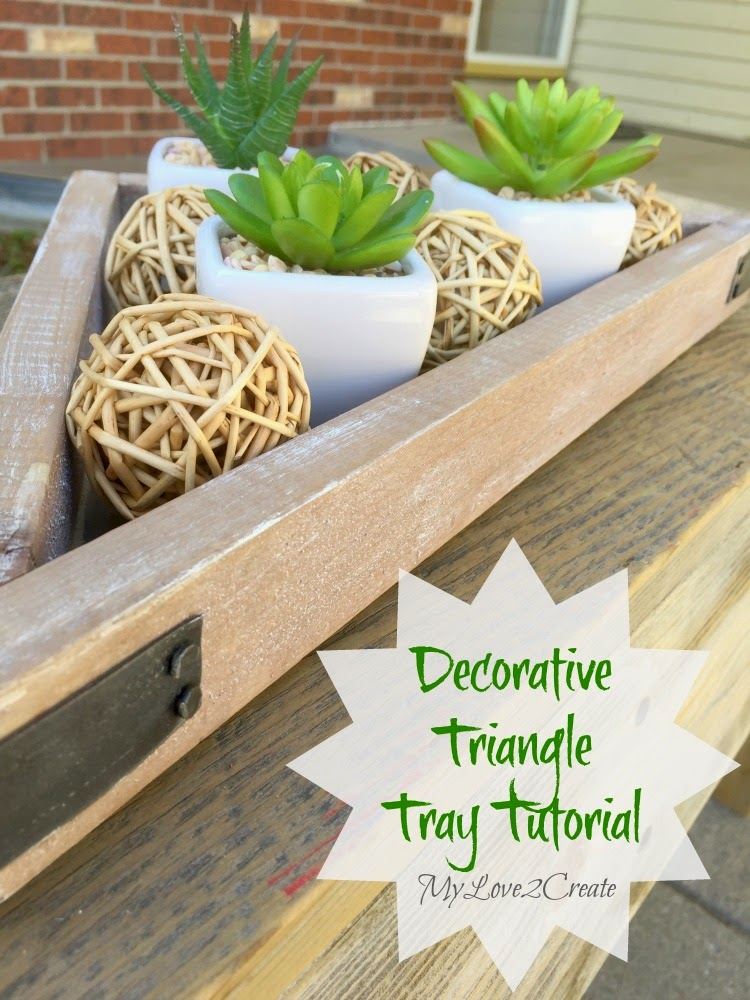 Decorative Triangle Tray, shared by My Love 2 Create