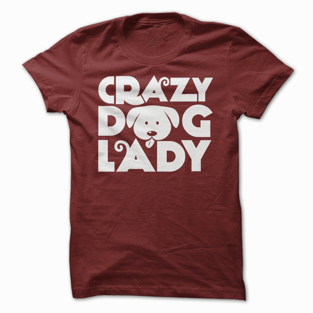 https://www.sunfrogshirts.com/Pets/Crazy-Dog-Lady-shirt-girls2.html?15501