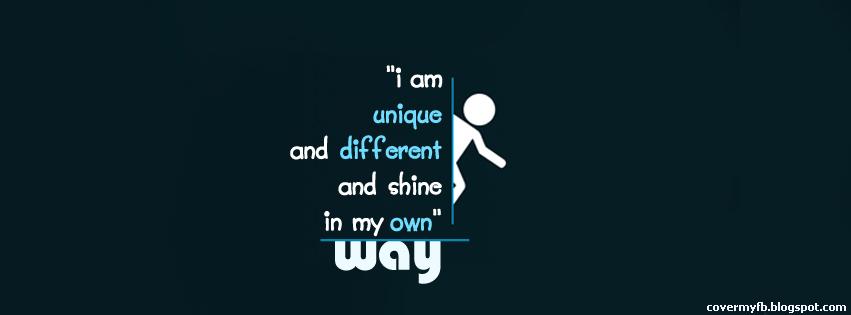 I Am Different Facebook Cover Unique Quote Facebook ...