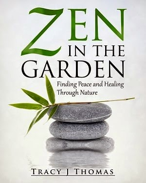 zen in the garden, tracy j thomas, mindfulness book