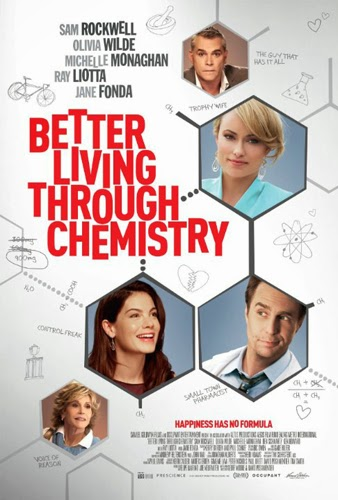 Better Living Through Chemistry 2014 Bioskop