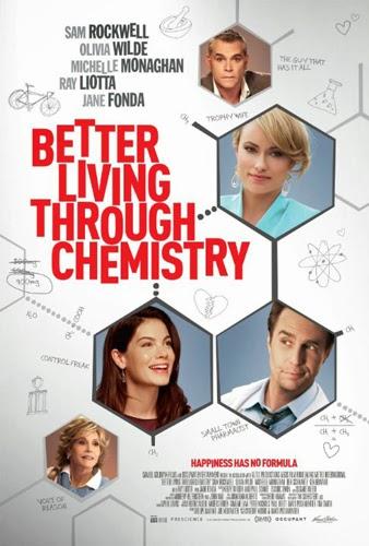 Better Living Through Chemistry 2014 Bioskop
