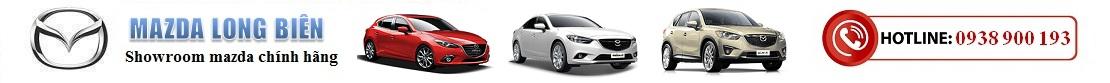 Mazda Long Biên | Giá xe Mazda chính hãng