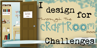 I Design for Through The Craftroom Door Challenges