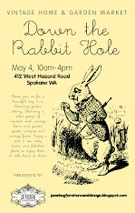 Down the Rabbit Hole ~ Vintage Home & Garden Market  ~ 2013