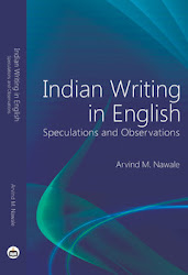17.Indian Writing in English: Speculations and Observations