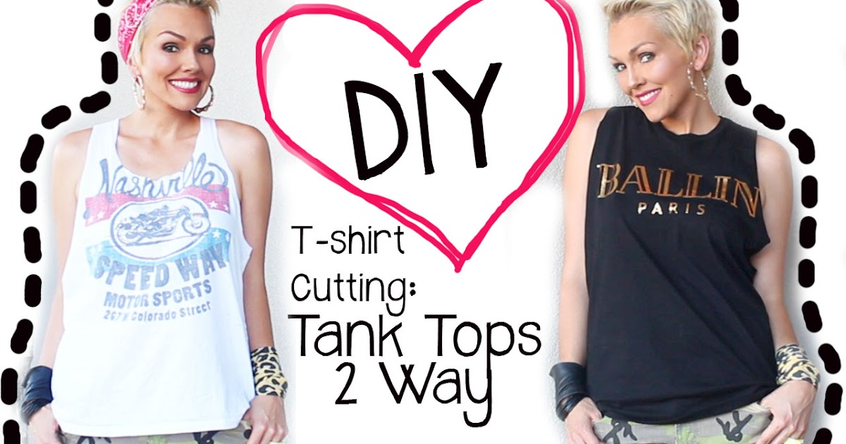 Diy t shirt cutting t shirts to cute tank tops for How to put a picture on a shirt diy