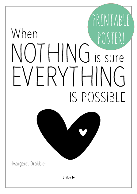 Elske When Nothing Is Sure Printable Poster