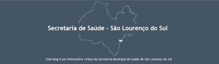 Secretaria de Saúde - São Lourenço do Sul