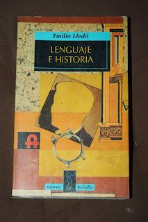 """lenguaje e historia"" - Emilio Lledó"