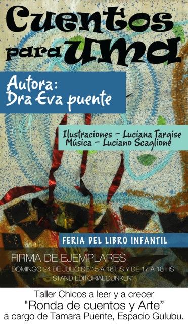 Cuentos para Uma, Escritora Eva Puente, Bordados Luciana Targise