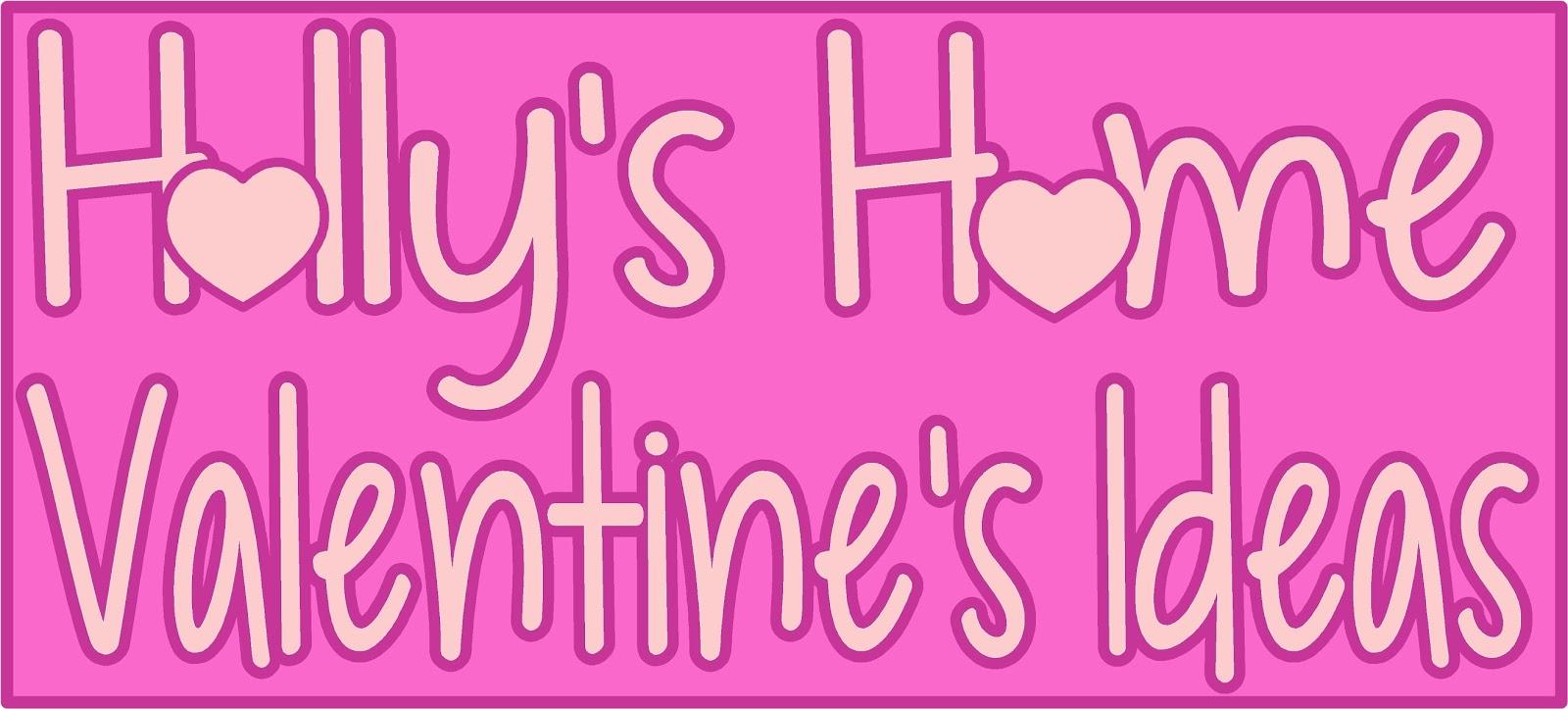 http://hollyshome-hollyshome.blogspot.com/p/fun-and-free-valentines-ideas.html