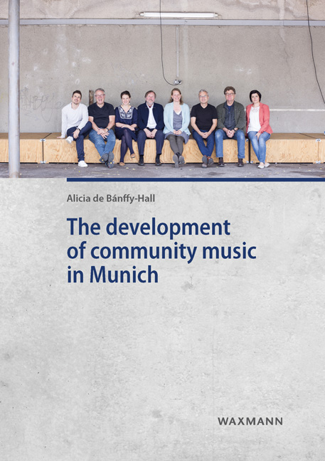 The Development of Community Music in Munich