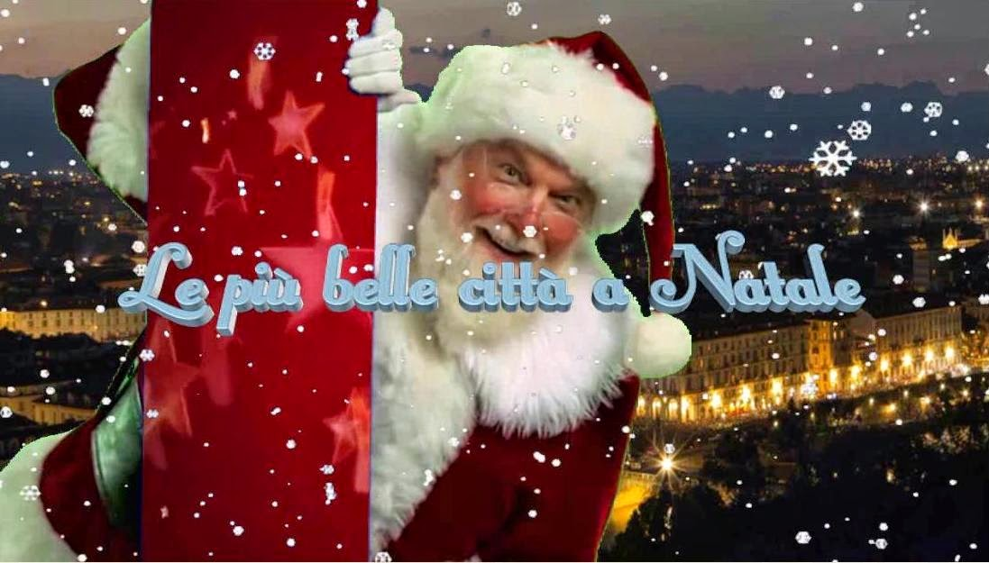 Le più belle canzoni di Natale e le più belle città a Natale
