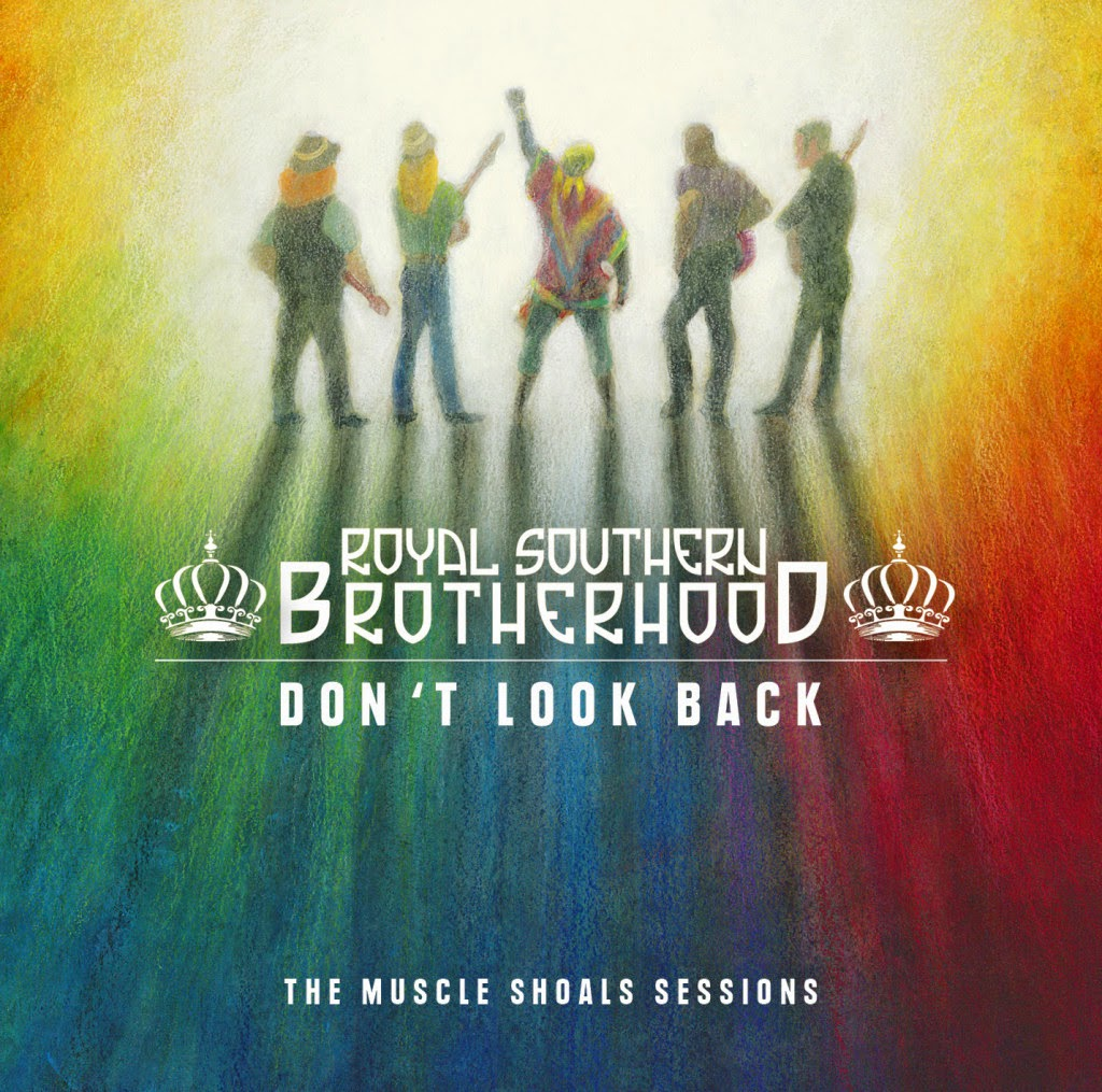 Royal Southern Brotherhood's Don't Look Back