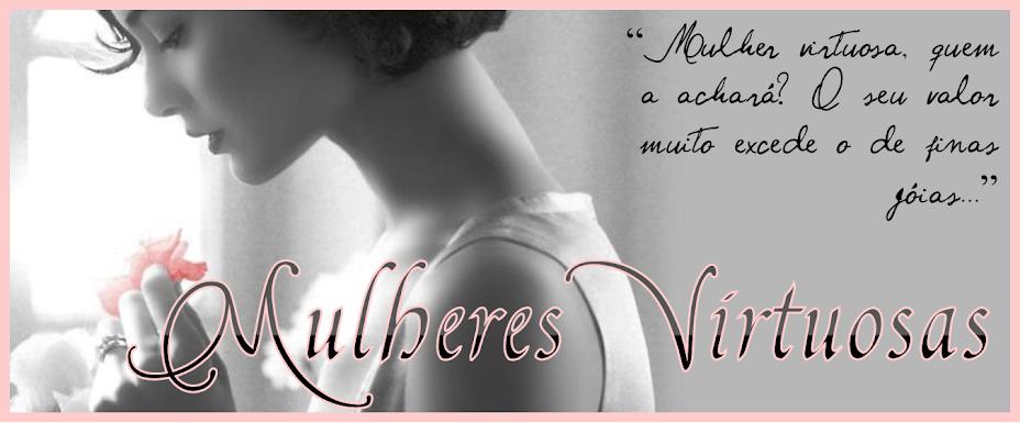 Mulheres Virtuosas