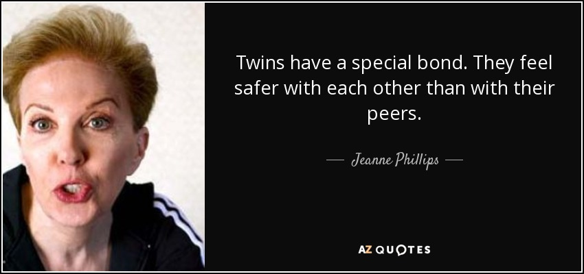 Twin bond quotes