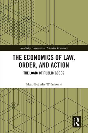 The Economics of Law, Order, and Action