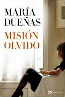 """Nuestra biblioteca """"misión olvido"""" Maria Dueñas. Revista Infolupus"""