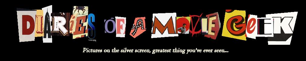 Diaries Of A Movie Geek