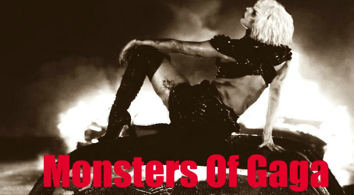 Monsters Of Gaga
