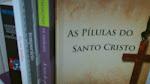 As pílulas do Santo Cristo: compre o livro impresso ou em ebook PDF