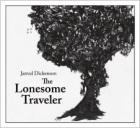 Jarrod Dickenson: The Lonesome Traveler