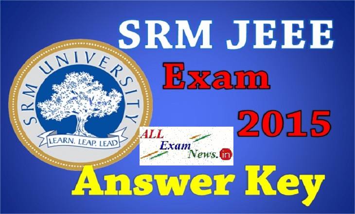 SRMJEEE Exam Answer Key 2015