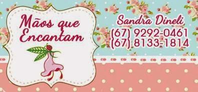Mãos que Encantam - Sandra Dineli
