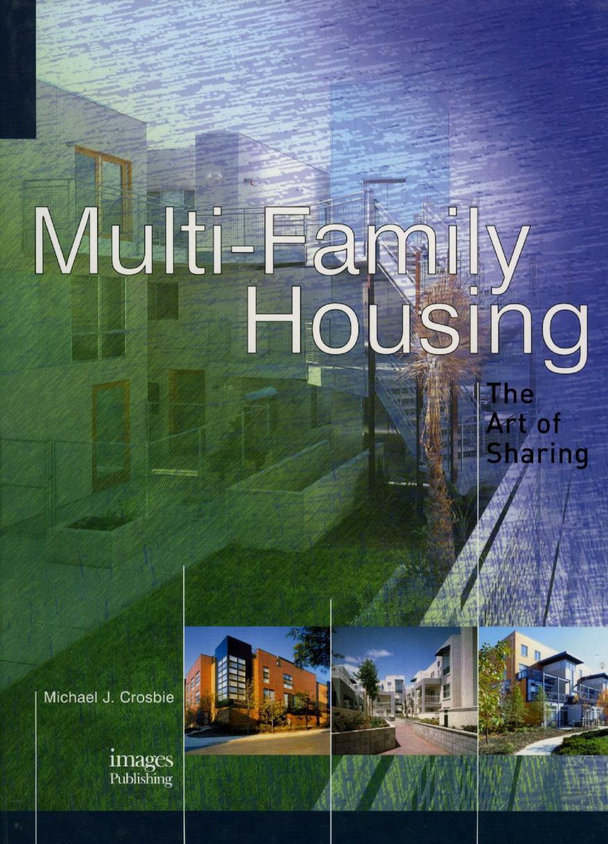 Art architecture library multi family housing the art for Multi family living
