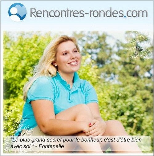 Rencontres femmes rondes et grosse