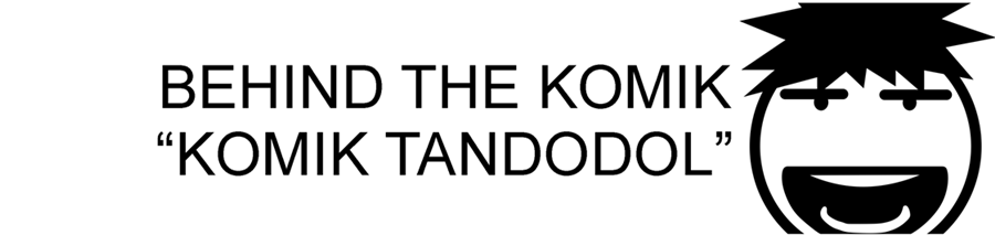Behind the Komik Tandodol