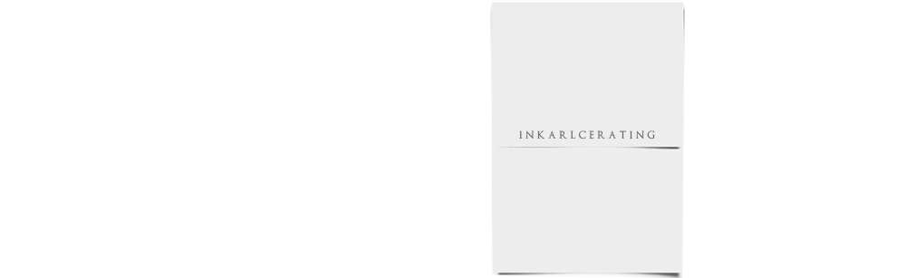 INKARLCERATING |