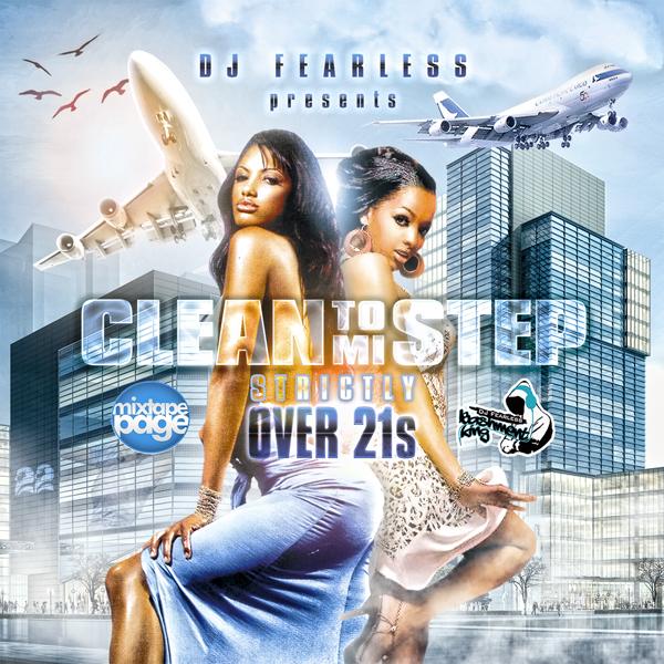http://2.bp.blogspot.com/-8p3HHWE9EUQ/T7gk2-j3wfI/AAAAAAAAXkk/POZdhQuX_E0/s1600/DJ+FearLess+-+Clean+To+Mi+Step+Cover.jpg