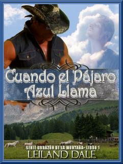 Cuando el pájaro azul llama - Leiland Dale [PDF | Español | 4.79 MB]