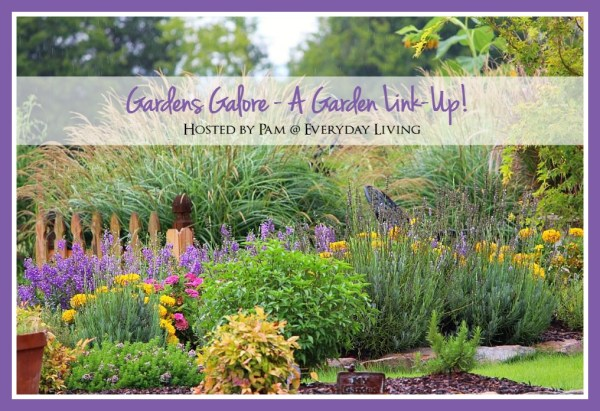 Gardens Galore - July 10th party link Up