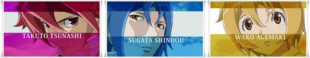 Characters: Takuto Tsunashi, Sugata Shindou, Wako Agemaki