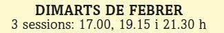 HORARIS SESSIONS DIMARTS DE FEBRER