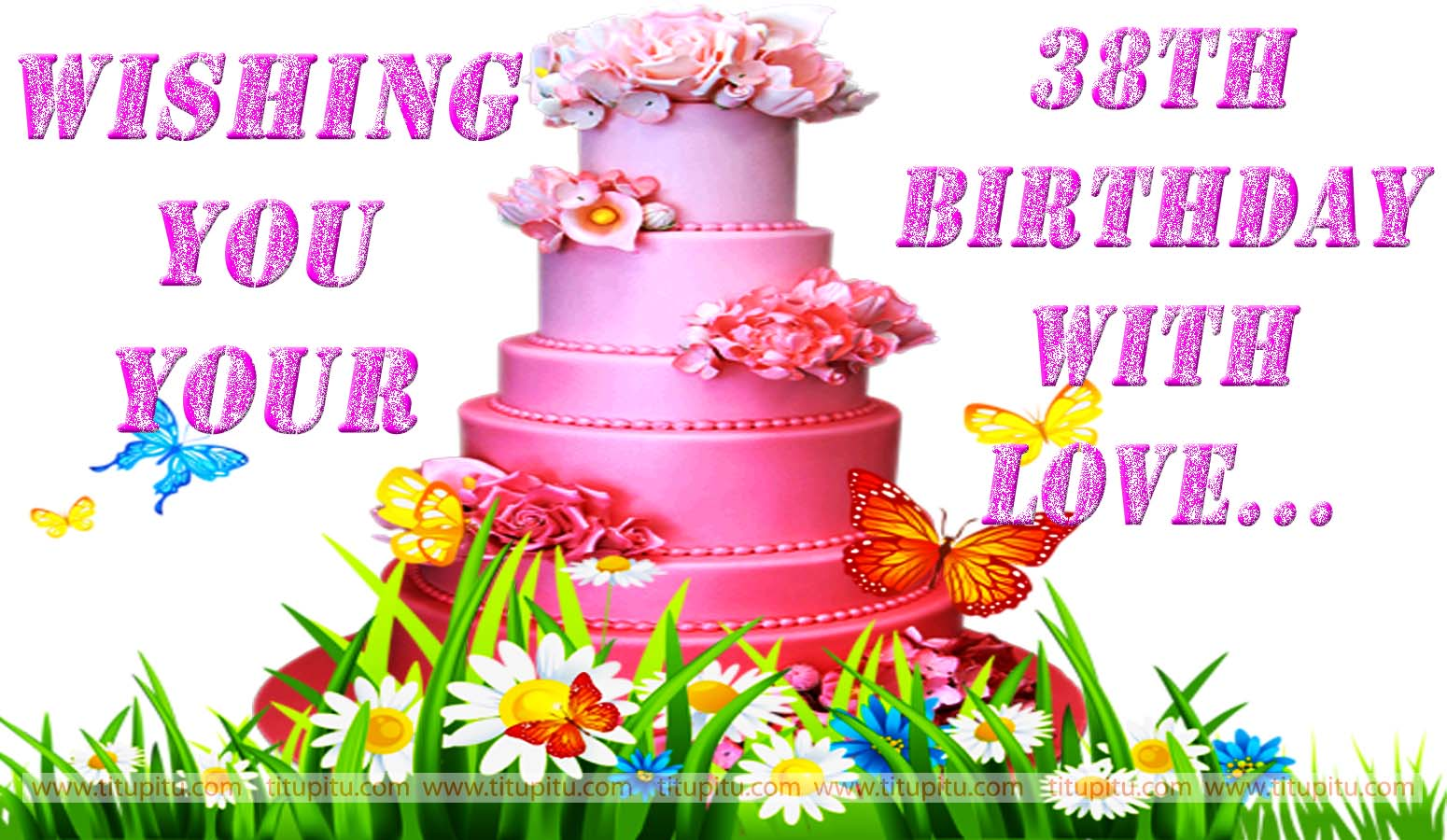 New 38th Birthday Wallpapers And Wishes Jpg 1550 900 Birthday Happy 38 Birthday Wishes