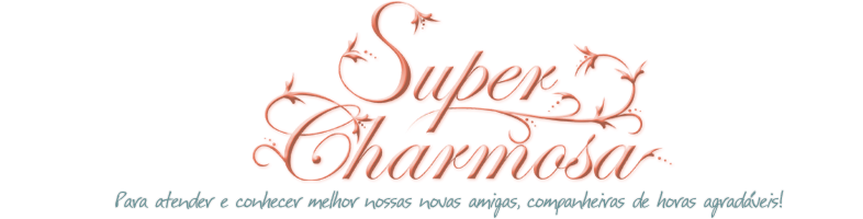 Super Charmosa - Ateliê