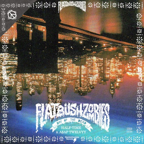 Meech of Flatbush Zombies ft. A$AP Twelvyy – Half Time