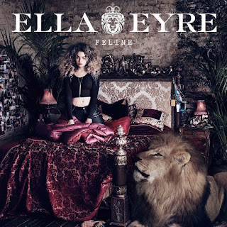 Ella Eyre - Feline