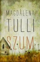 "Magdalena Tulli ""Szum"""